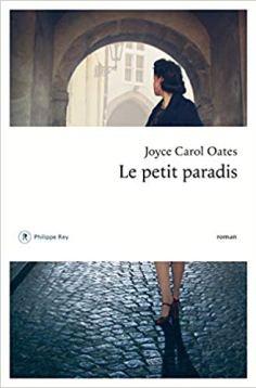Oates Joyce Carol - Le Petit Paradis