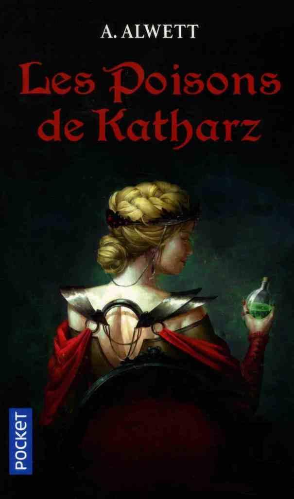 Les Poisons de Katharz - Andrey Alwett
