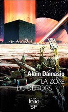 Damasio Alain - La zone du dehors