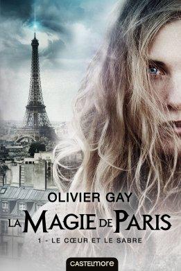 La magie de Paris d'Olivier Gay