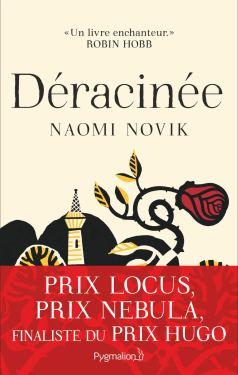 Déracinée de Naomi Novik