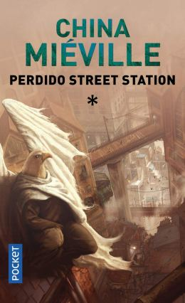Perdido Street Station (tome 1) de China Miéville