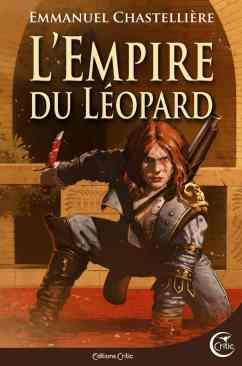 L'Empire du Léopard d'Emmanuel Chastellière
