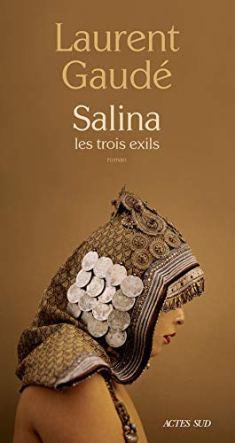 Salina, les trois exils de Laurent Gaudé