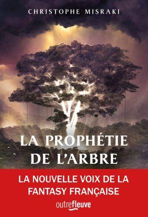 La prophétie de l'arbre de Christophe Misraki