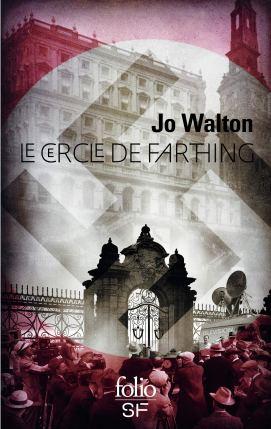 Le cercle de Farthing de Jo Walton