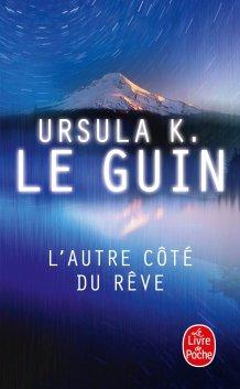 L'autre côté du rêve d'Ursula Le Guin