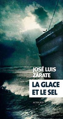 La glace et le sel de José Luis Zaraté
