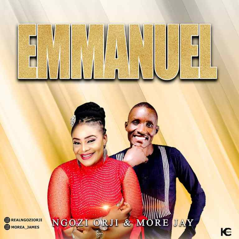 [GOSPEL MUSIC] NGOZI ORJI Ft MORE JAY – EMMANUEL