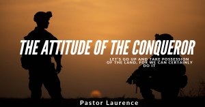 The Attitude of the Conqueror
