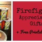 Firefighter Appreciation Gift + Free Printable Tags!