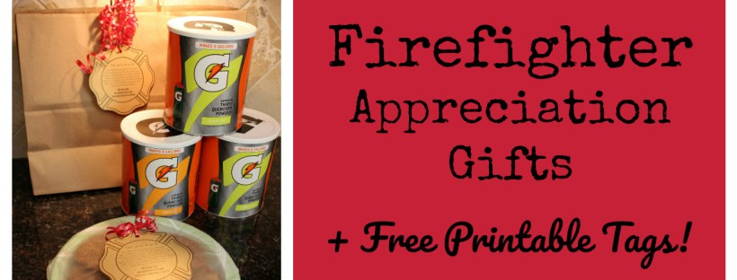 Firefighter Appreciation Gift + Free Printable Tags | Laguna Lane