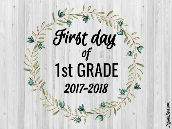 Farmhouse First Day of School Free Printable Sign - 1st Grade | Laguna Lane
