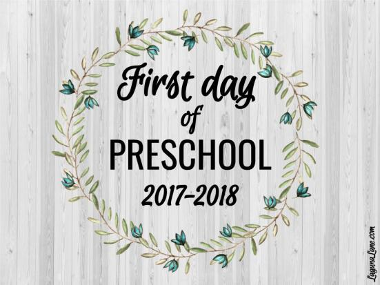 Farmhouse First Day of School Free Printable Sign - Preschool | Laguna Lane