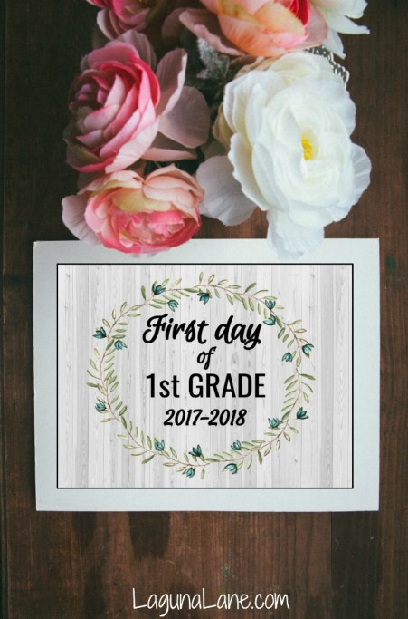 Farmhouse First Day of School Free Printable with Flowers | Laguna Lane