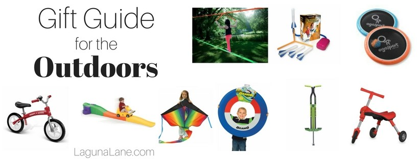 Gift Guide for the Outdoors - Toys and Games for Outside! | Laguna Lane