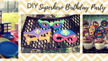 DIY Superhero Birthday Party On A Budget