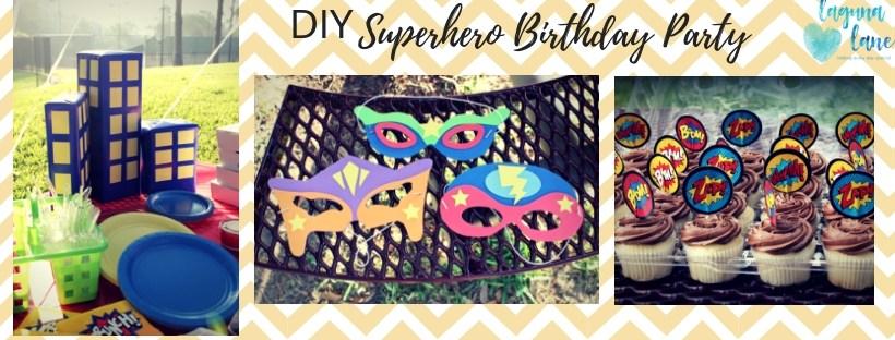 Diy Superhero Birthday Party On A Budget Laguna Lane