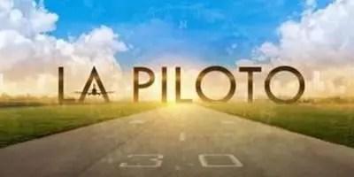 La Piloto, la primera impresión