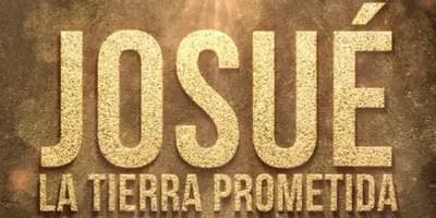 Josué y la Tierra Prometida. Crítica de la semana de estreno