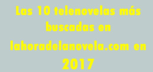 telenovelas 2017 descargar capitulos completos videos online youtube dailymotion