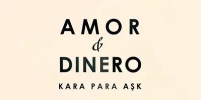 Amor y Dinero (Kara Para Aşk), la primera impresión