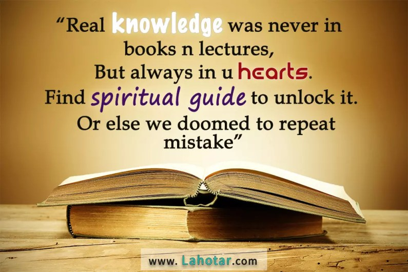 Real knowledge was never in books…