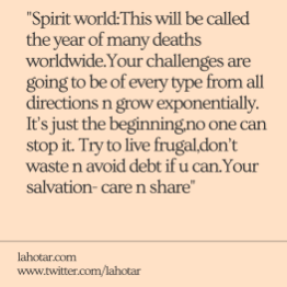 Spirit world:This will be called the year of many deaths...