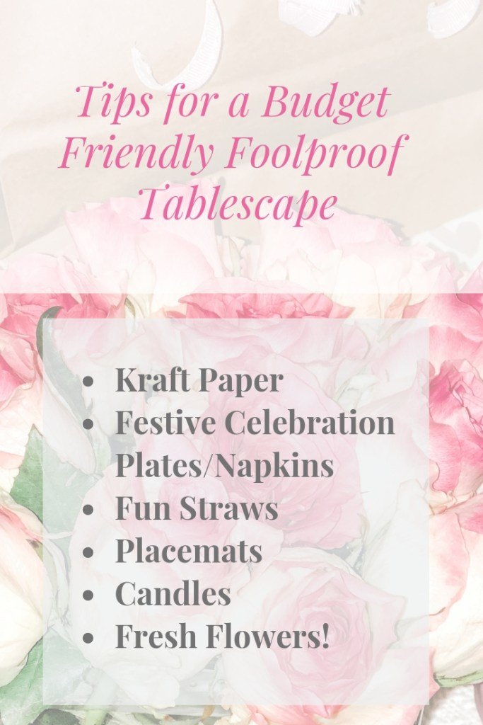 Foolproof Valentine's Day Tablescape on a Budget!
