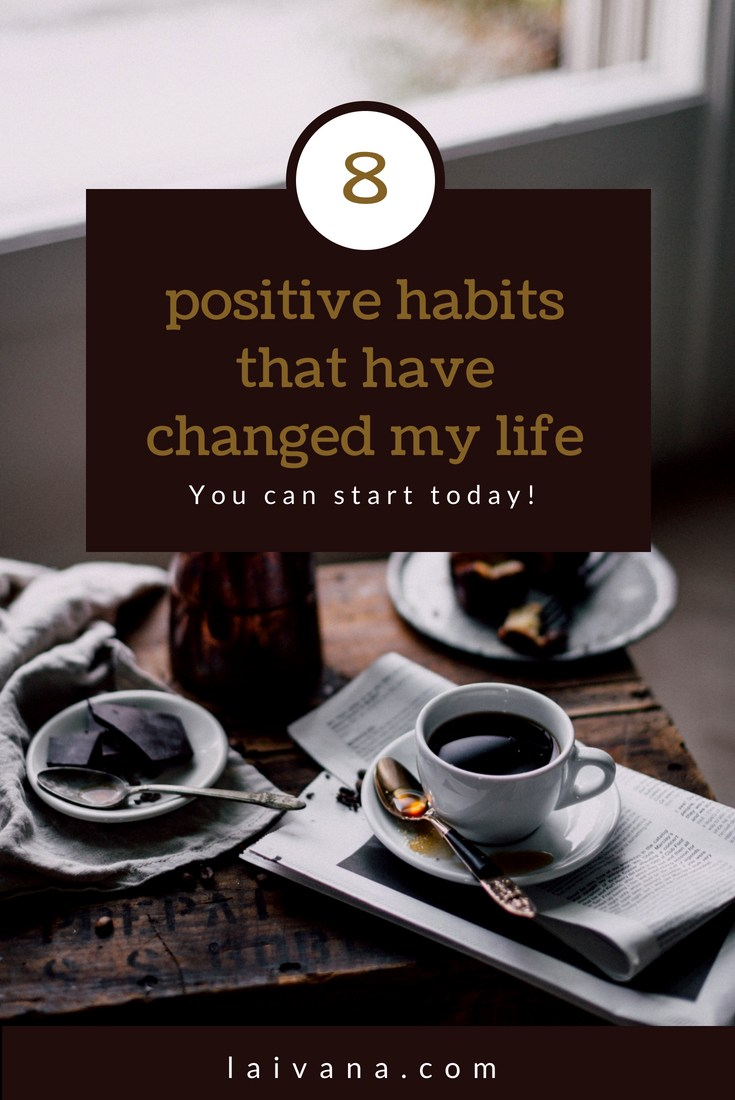 habits that have improved my life