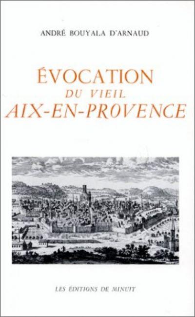 EVOCATION DU VIEIL AIX EN PROVENCE