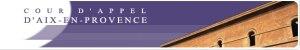 Histoire de la Cour d'appel d'Aix-en-Provence