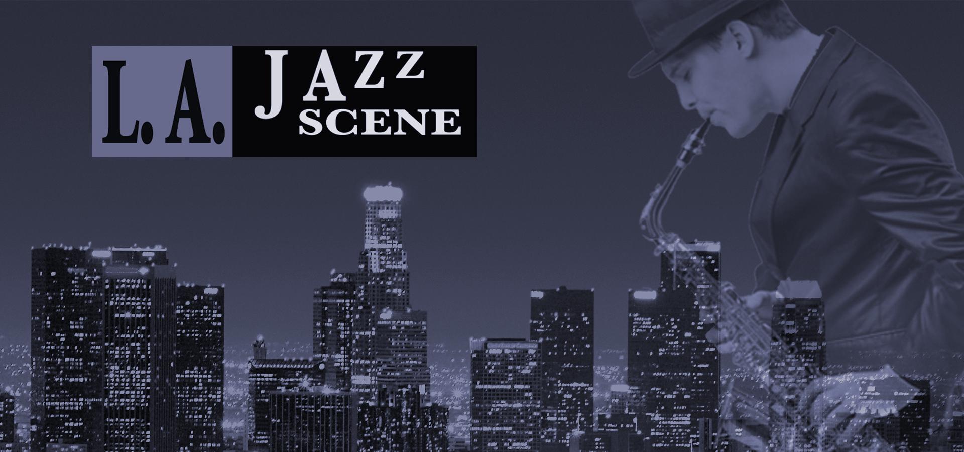 L.A. Jazz Scene