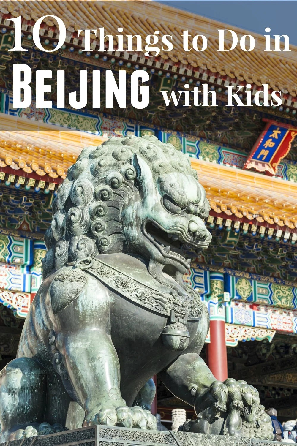 10 Things To Do In Beijing With Kids La Jolla Mom