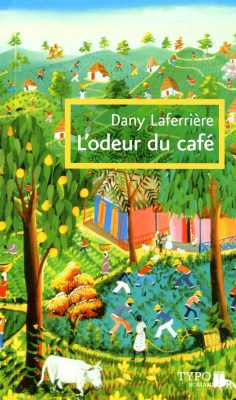 L'odeur du café Dany Laferrière