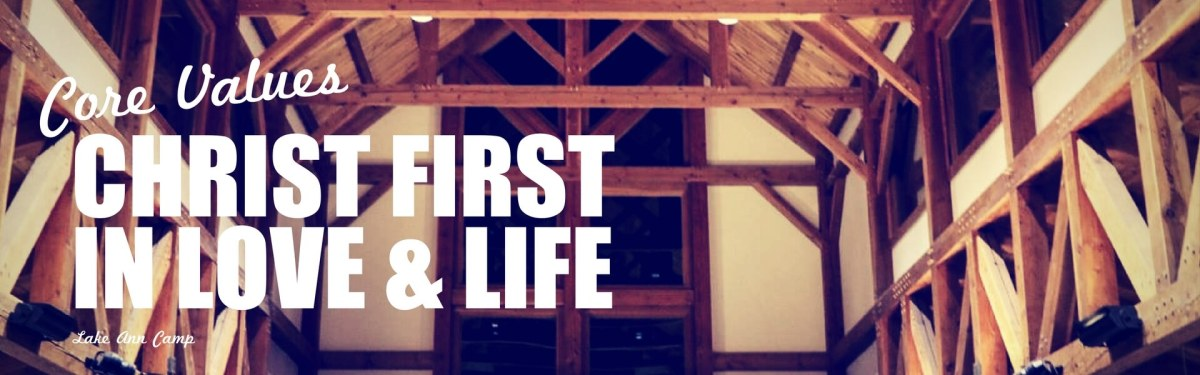Christ First in Love & Life