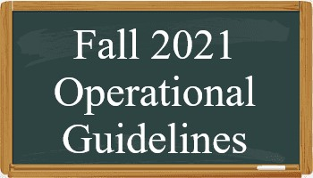 Fall 2021 Operational Guidelines