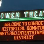 Welcome to Conroe's Historical Downtown Arts and Entertainment District