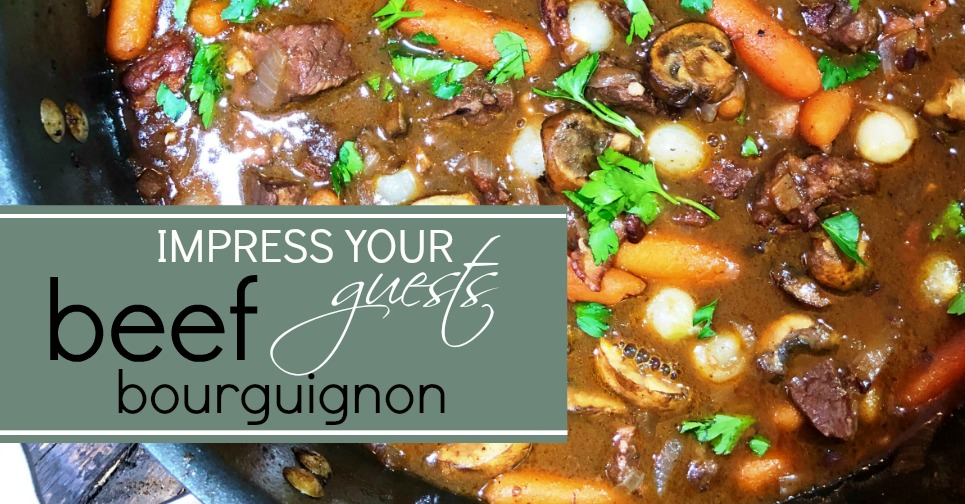 """Impress Your Guests"" BEEF BOURGUIGNON"