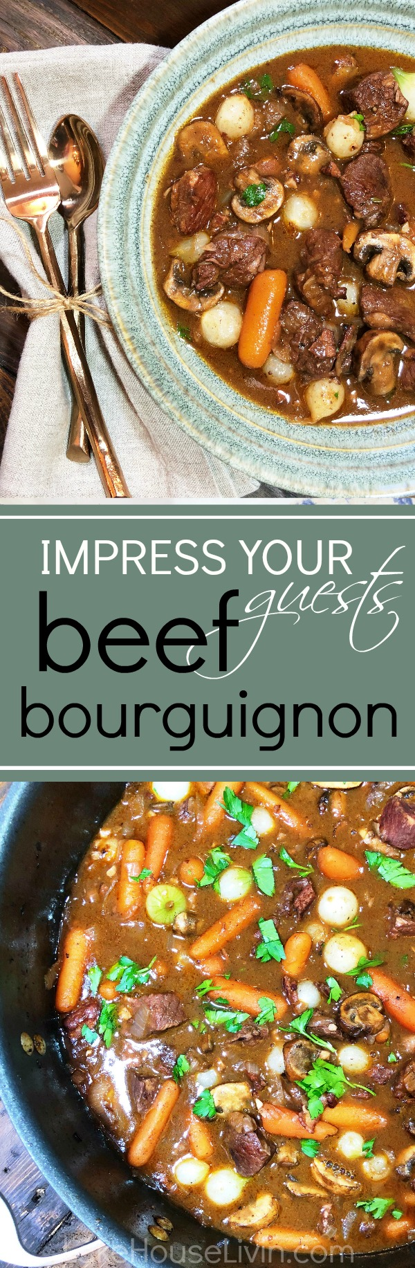 beef bourguinon recipe pin, beef stew recipe, lake house dinners, entertaining recipes, lake house entertaining recipes, impress your guests beef bourguignon