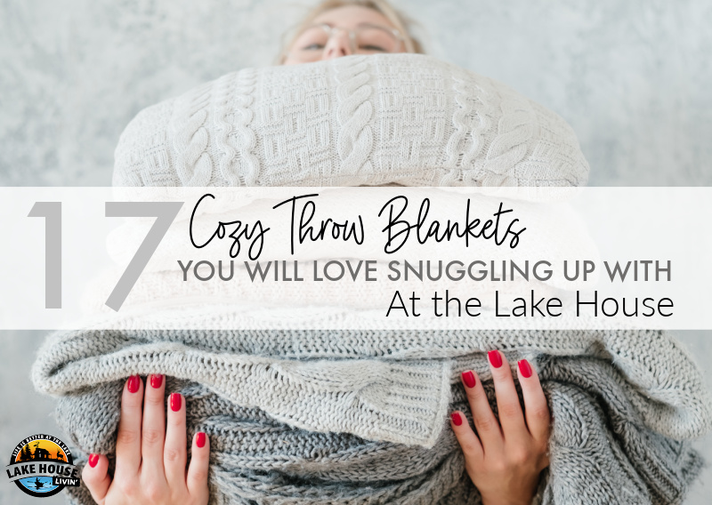 17 Cozy Throw Blankets You Will Love Snuggling Up With