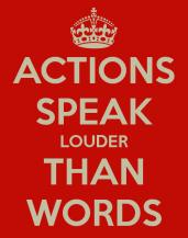 actions-speak-louder-than-words-7