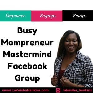 Join The Busy MOMPreneur Mastermind