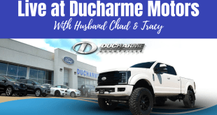 Husband Chad is Live with Tracy @ Ducharme Motors