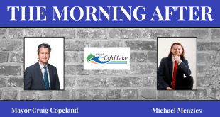 The Morning After with the Mayor of Cold Lake Craig Copeland & Michael Menzies