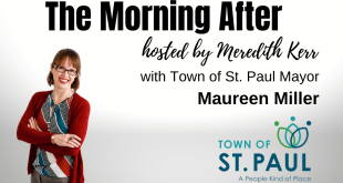 The Morning After with Town of St. Paul Mayor Maureen Miller