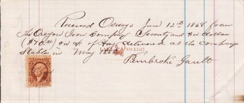 Receipt for $70 worth of hay delivered to the Oregon Iron Company stables by Pembroke Gault June 12, 1868