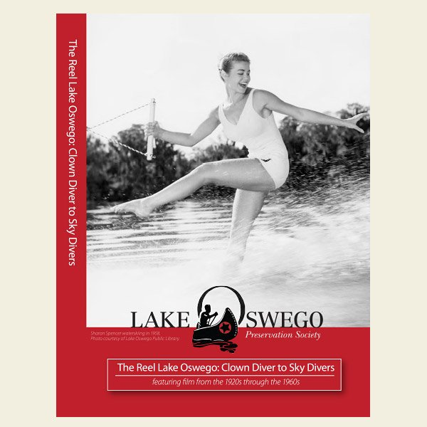 """The Reel Lake Oswego: Clown Diver to Sky Divers"" film (DVD)"
