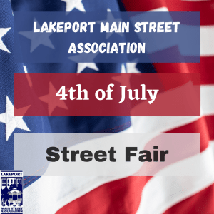 Lakeport Main Street Association 4th of July Street Fair