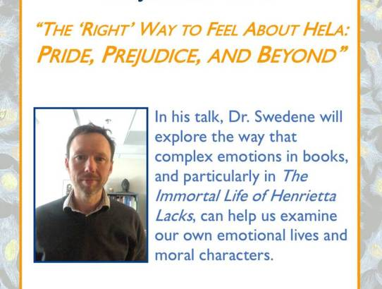 Scholar Series: Dr. Jason Swedene - The 'Right' Way to Feel About HeLa:  Pride, Prejudice, and Beyond